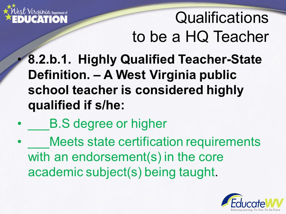 How is a teacher Highly Qualified.8.2.b.1.C.