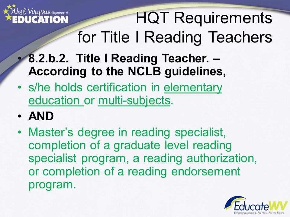 HQT Requirements for Title I Reading Teachers 8.2.b.2.