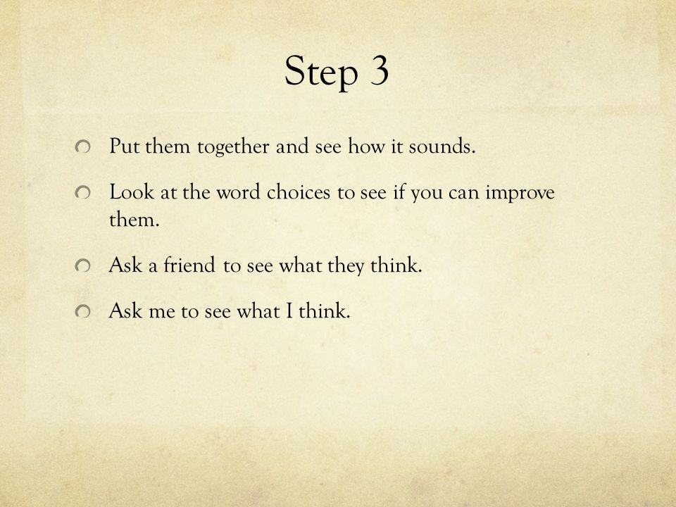 Step 4 (…and you are done!) Type the sentence(s) up.