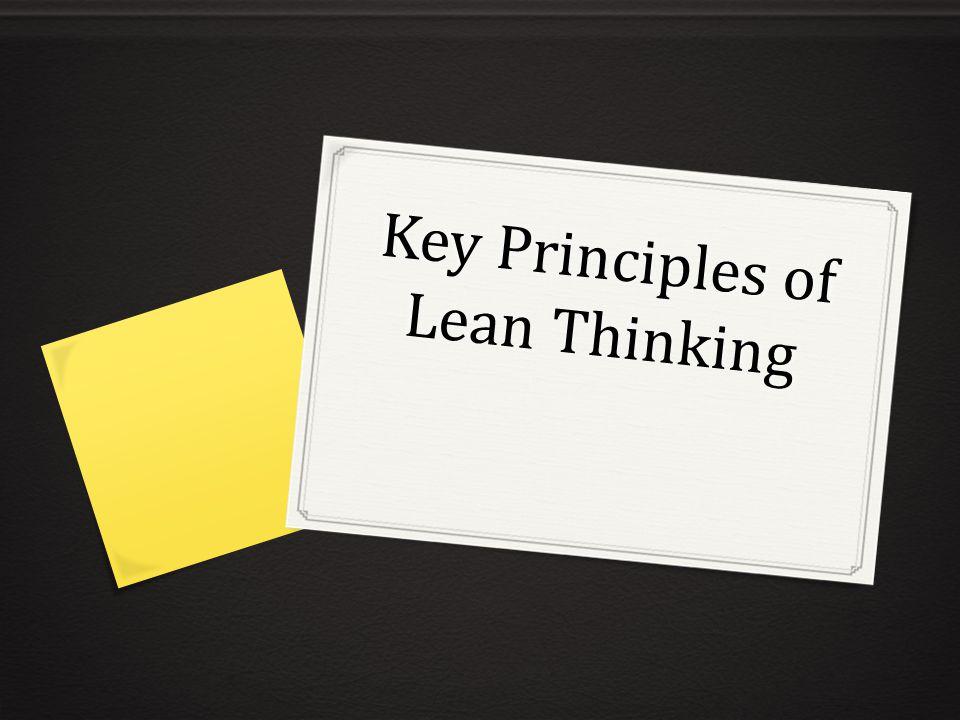 Key Principles of Lean Thinking