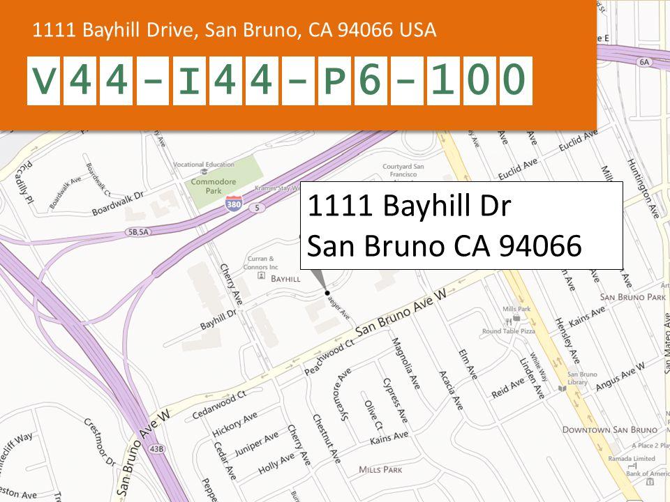 1111 Bayhill Drive, San Bruno, CA 94066 USA V44-I44-P6-100 1111 Bayhill Dr San Bruno CA 94066
