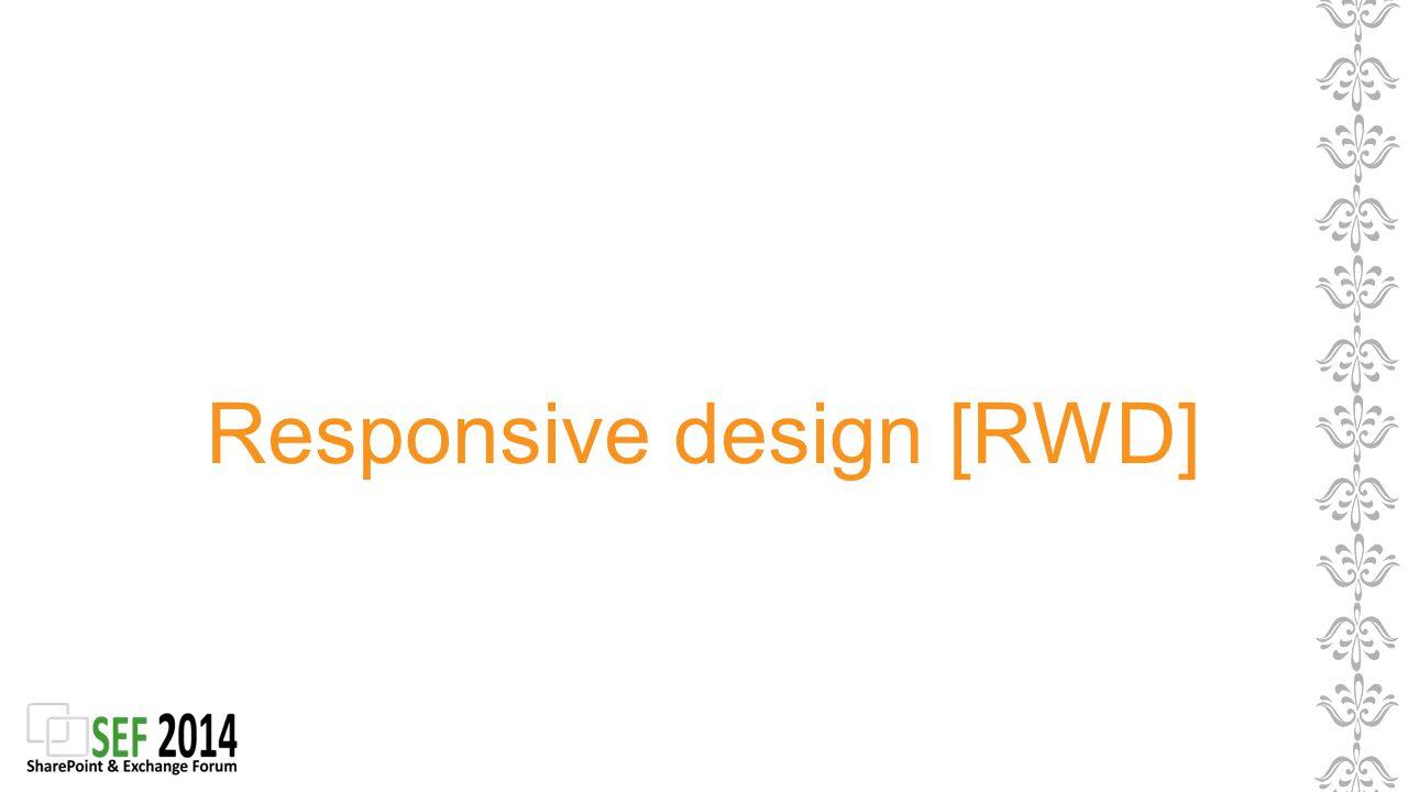 Responsive design [RWD]