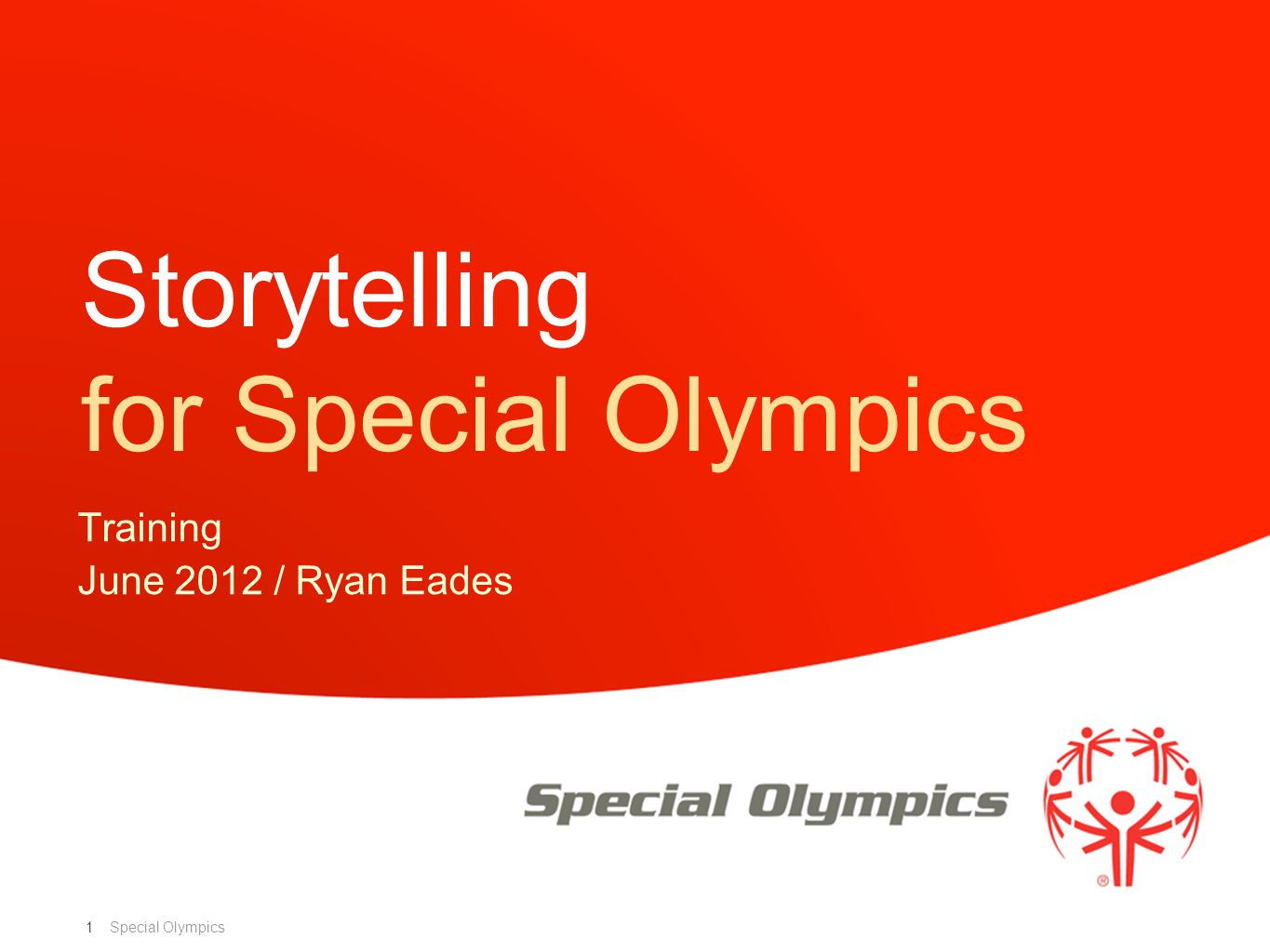 Special Olympics 1 Storytelling for Special Olympics Training June 2012 / Ryan Eades