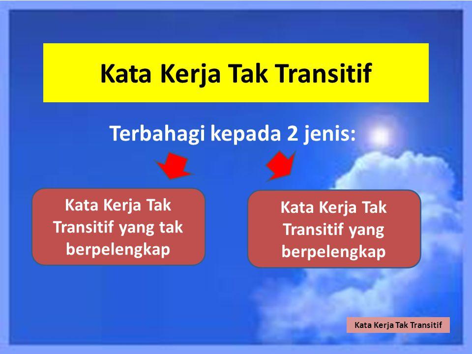 Kata KerjaTransitif Tak Transitif