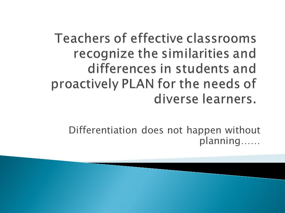 Differentiation does not happen without planning……