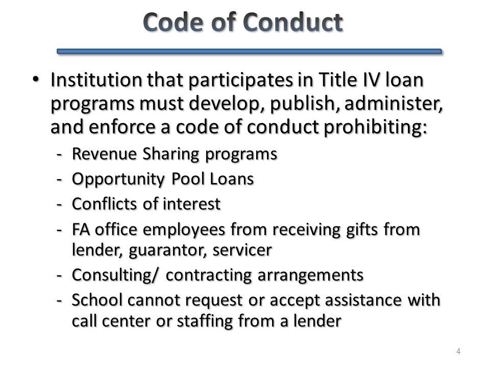 Private Loans 101 - Agenda 45 Code of Conduct & PPA Code of Conduct & PPA What is a private loan, and what isn't.