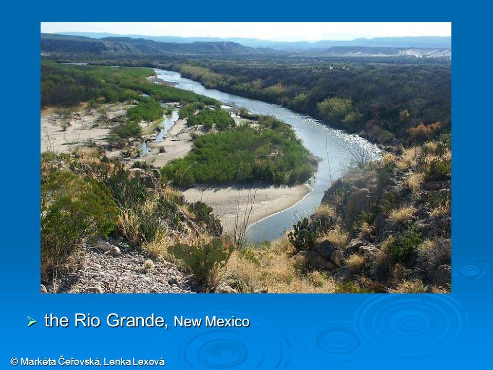© Markéta Čeřovská, Lenka Lexová  the Rio Grande, New Mexico