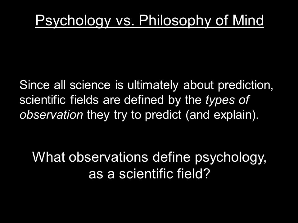 Since all science is ultimately about prediction, scientific fields are defined by the types of observation they try to predict (and explain).