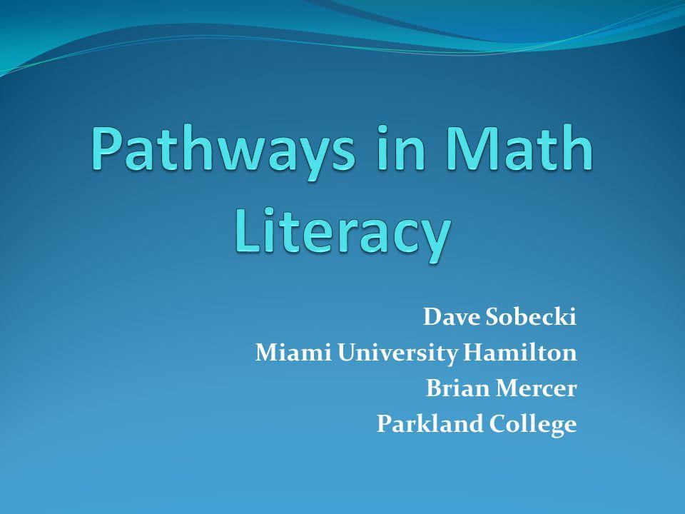 Dave Sobecki Miami University Hamilton Brian Mercer Parkland College