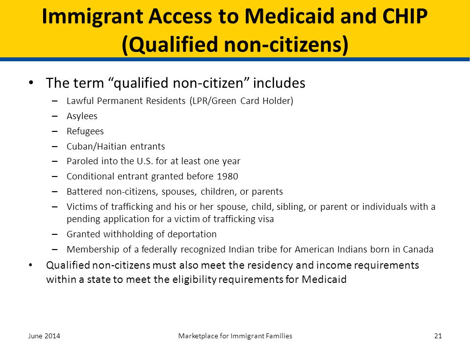 """The term """"qualified non-citizen"""" includes – Lawful Permanent Residents (LPR/Green Card Holder) – Asylees – Refugees – Cuban/Haitian entrants – Paroled"""