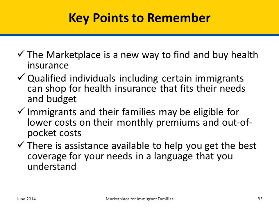 The Marketplace is a new way to find and buy health insurance Qualified individuals including certain immigrants can shop for health insurance that fi