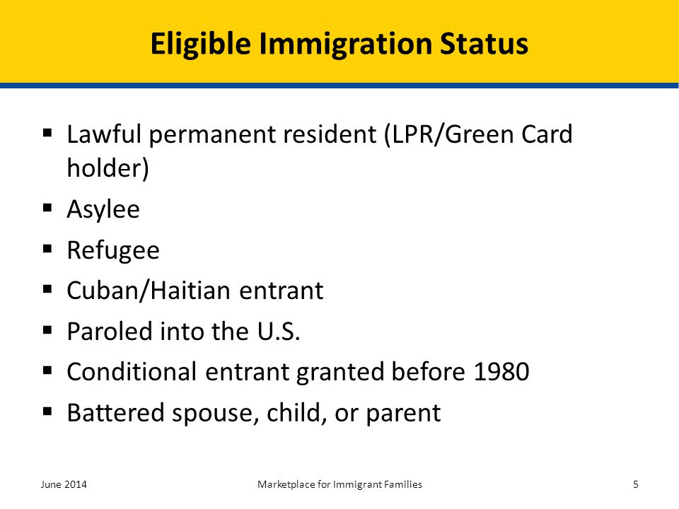 Eligible Immigration Status (Cont.