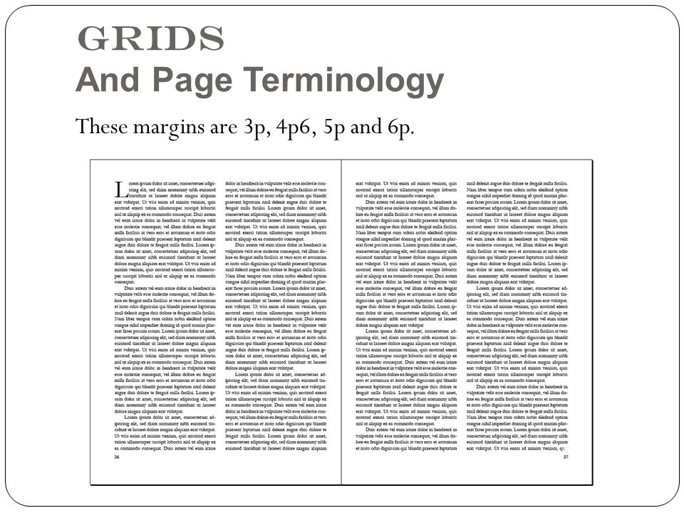 Grids And Page Terminology These margins are 3p, 4p6, 5p and 6p.
