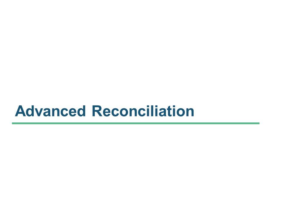Advanced Reconciliation