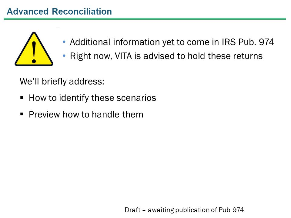 Additional information yet to come in IRS Pub.