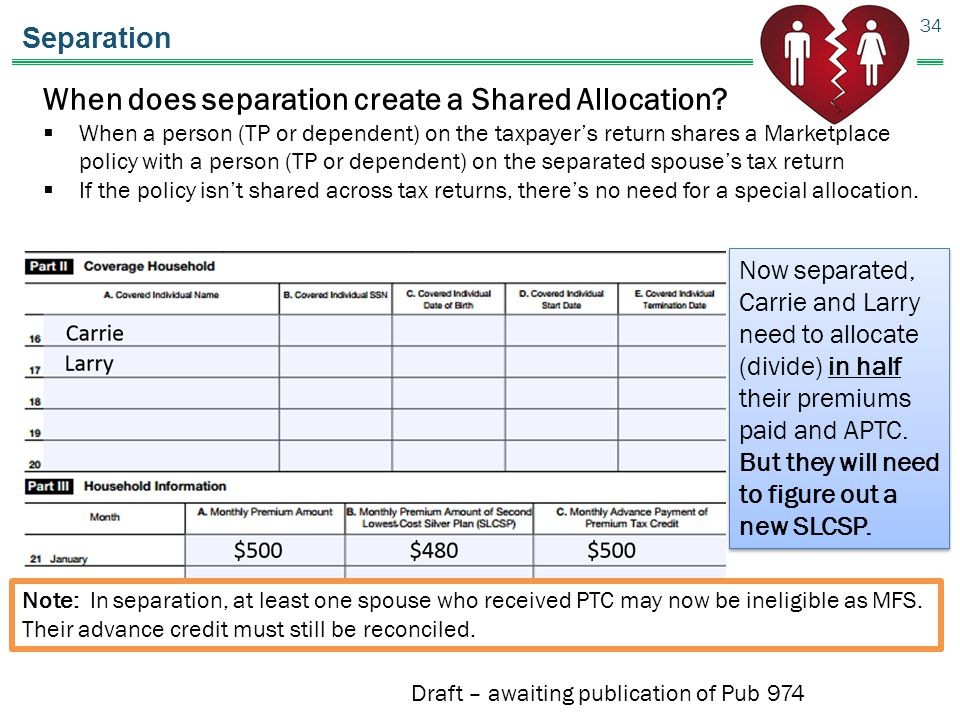 Separation 34 When does separation create a Shared Allocation.