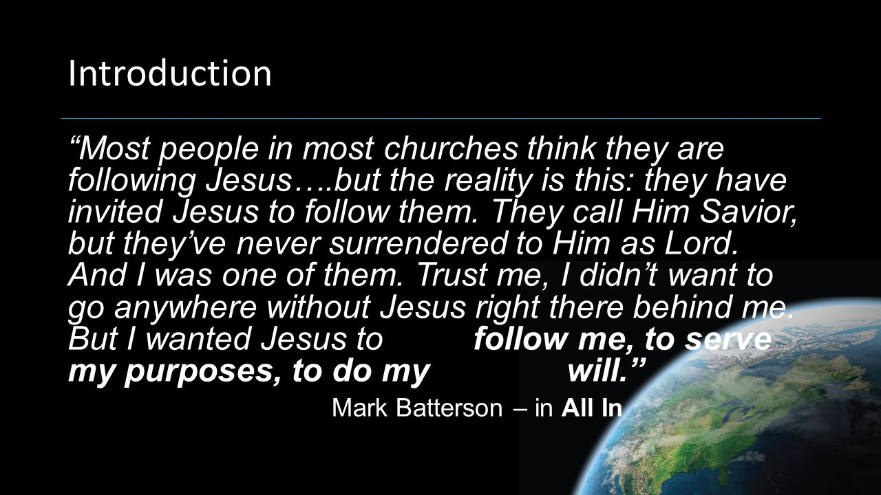 I.Every Believer a Disciple: Jesus didn't die to keep us safe.