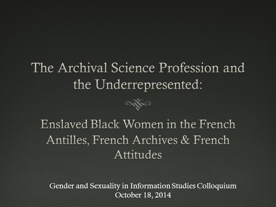 Gender and Sexuality in Information Studies Colloquium October 18, 2014