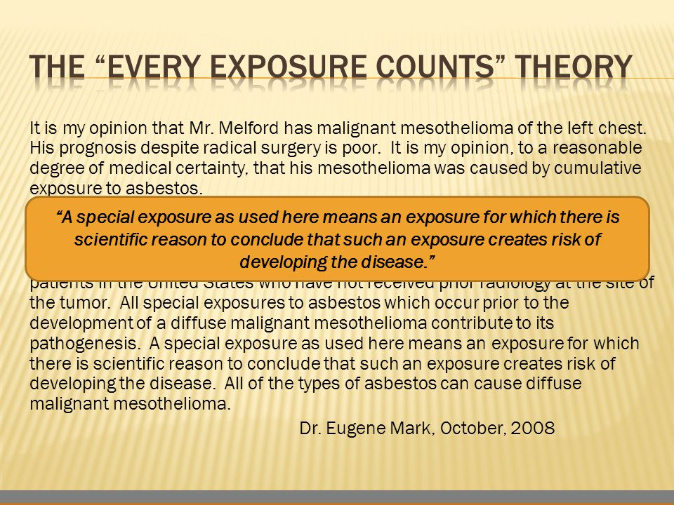 It is my opinion that Mr.Melford has malignant mesothelioma of the left chest.