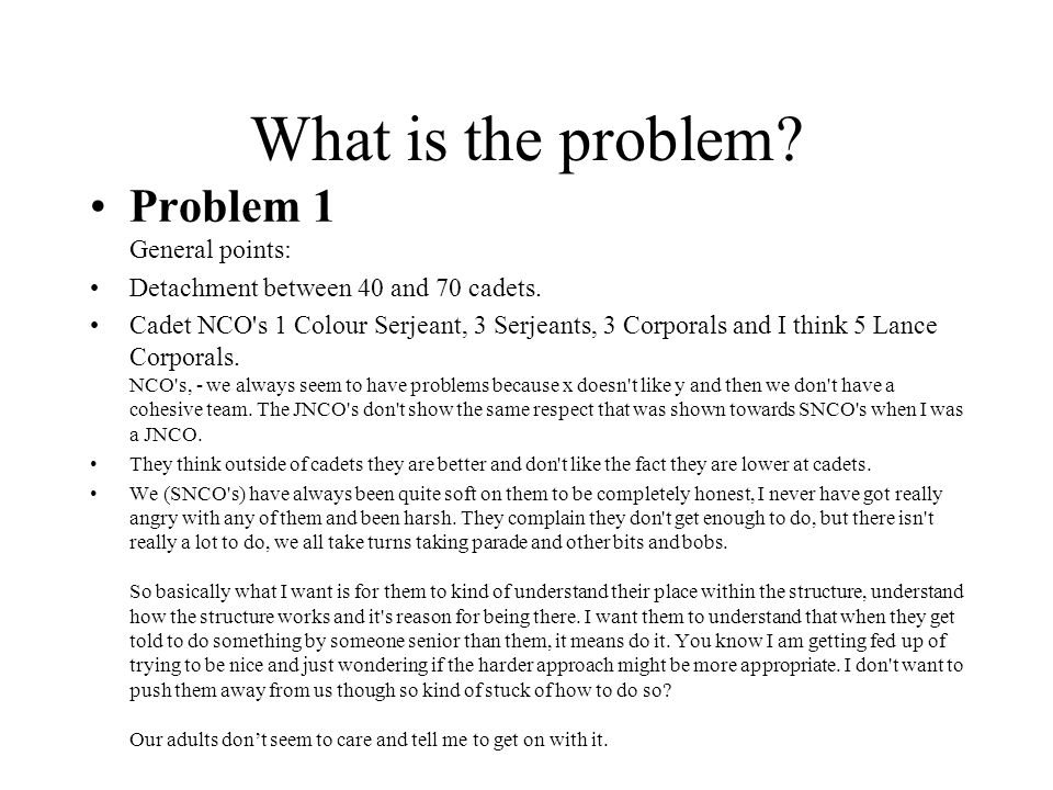 What is the problem. Problem 1 General points: Detachment between 40 and 70 cadets.