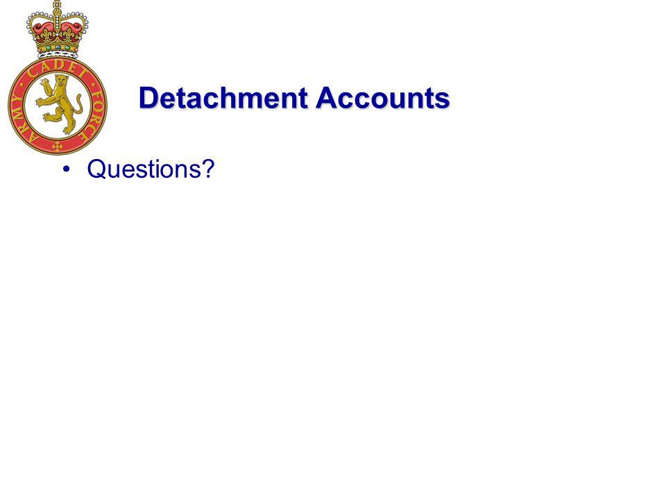 Detachment Accounts Questions
