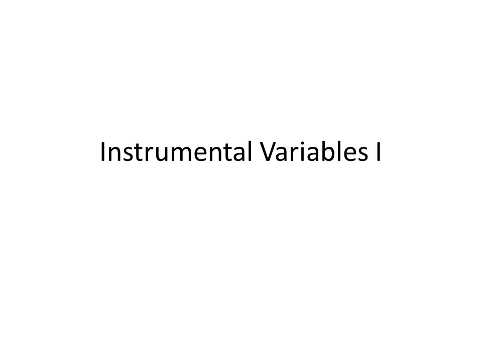 Instrumental Variables I
