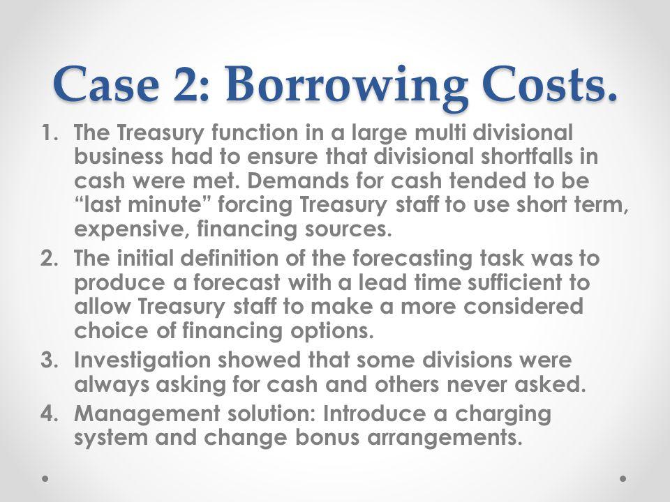Case 2: Borrowing Costs.