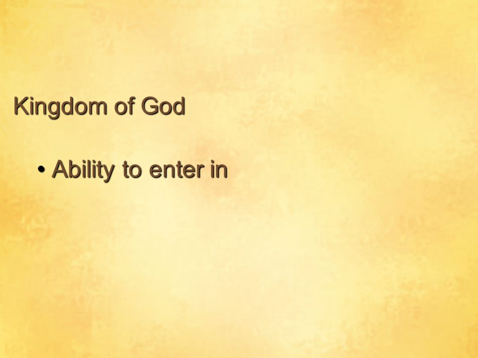 Ability to enter inAbility to enter in