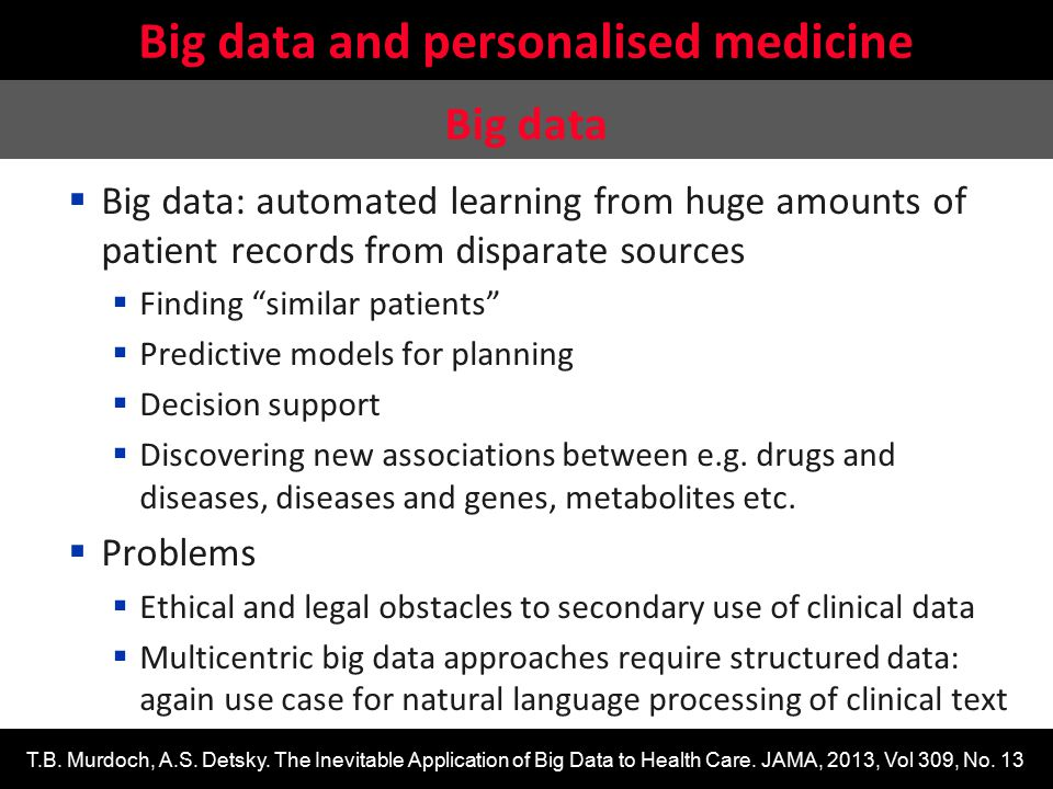 Stefan Schulz: SNOMED CT's relevance for safe and interoperable data exchange in health care  Big data: automated learning from huge amounts of patie