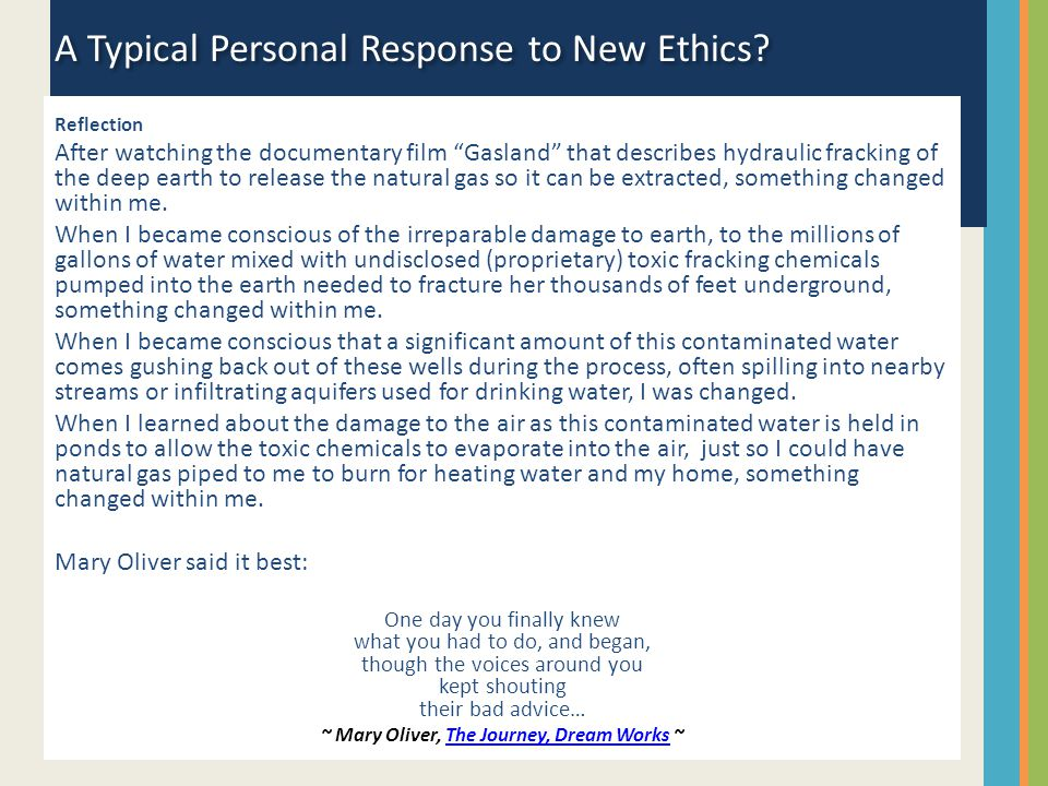 A Typical Personal Response to New Ethics.