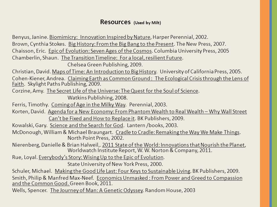 Resources (Used by Milt) Benyus, Janine.