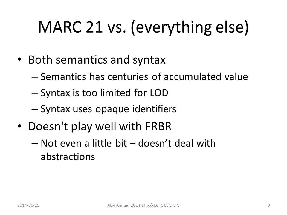 MARC 21 vs.