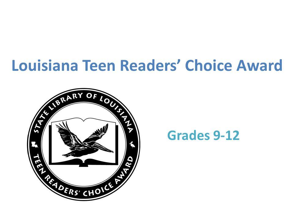 Louisiana Teen Readers' Choice Award Grades 9-12