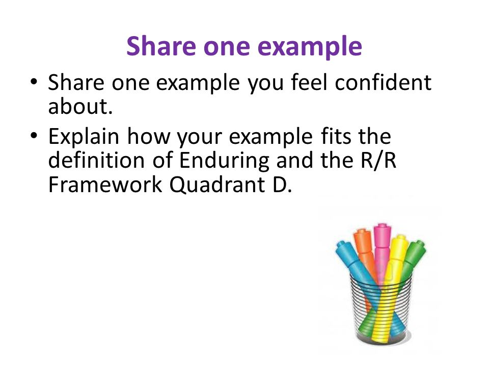 Share one example Share one example you feel confident about.