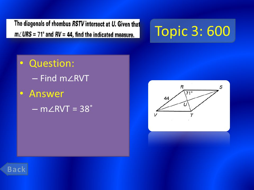Topic 3: 600 Question: – Find m ∠ RVT Answer – m ∠ RVT = 38˚