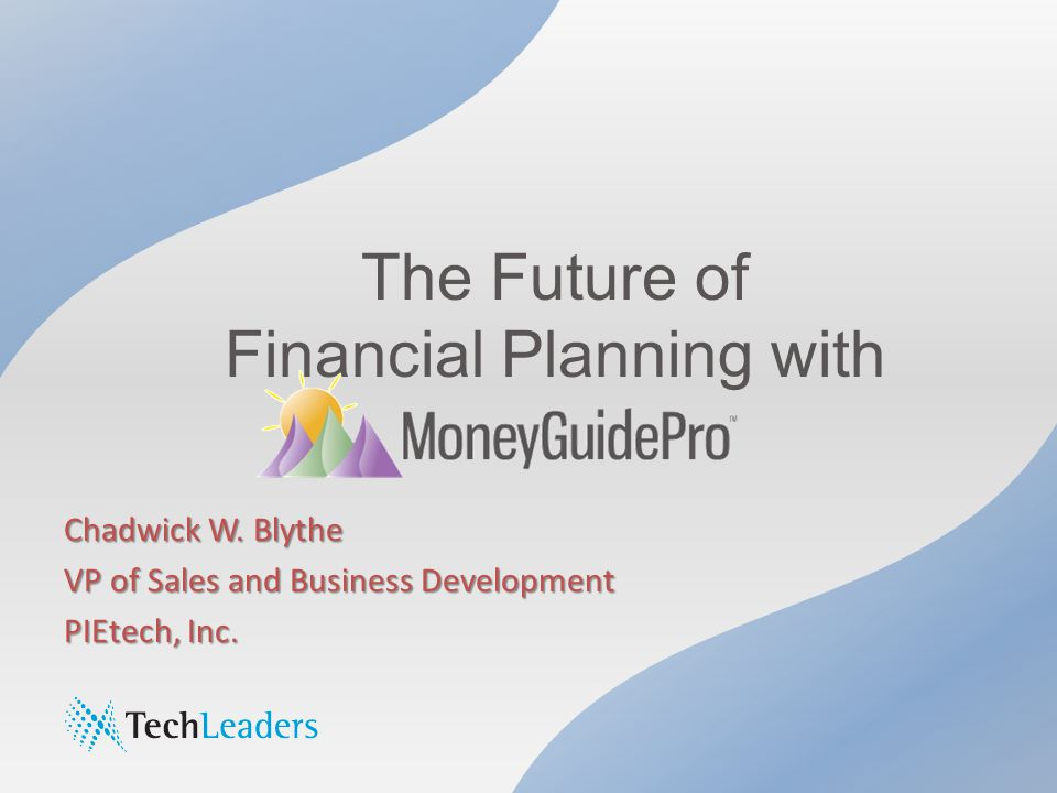 The Future of Financial Planning with Chadwick W.