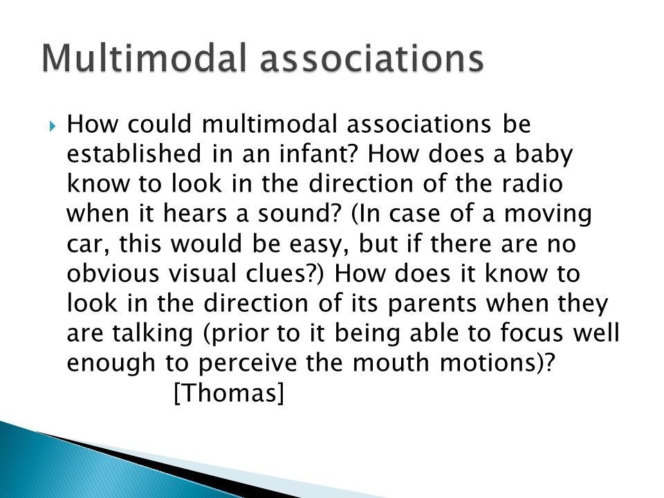  How could multimodal associations be established in an infant.