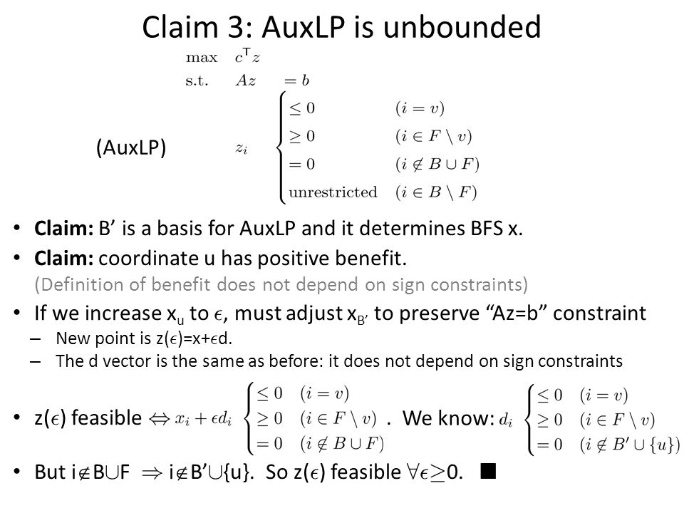 Claim 3: AuxLP is unbounded (AuxLP) Claim: B' is a basis for AuxLP and it determines BFS x.