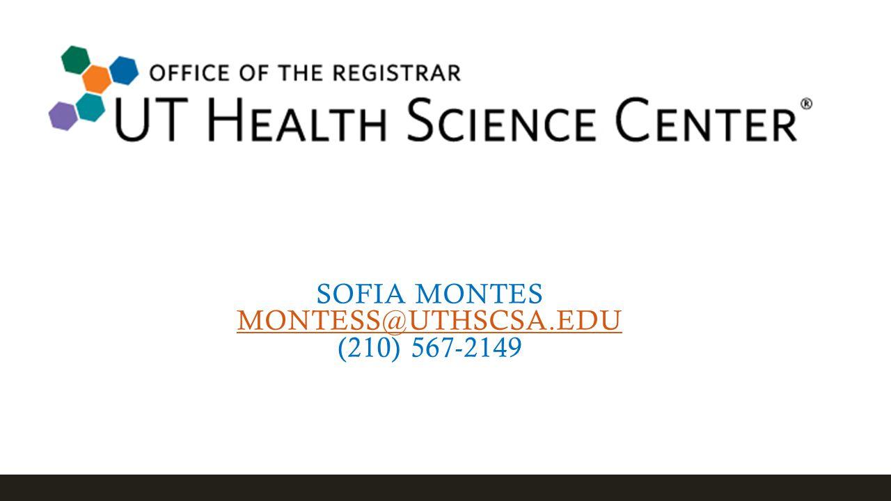 SOFIA MONTES MONTESS@UTHSCSA.EDU (210) 567-2149 MONTESS@UTHSCSA.EDU