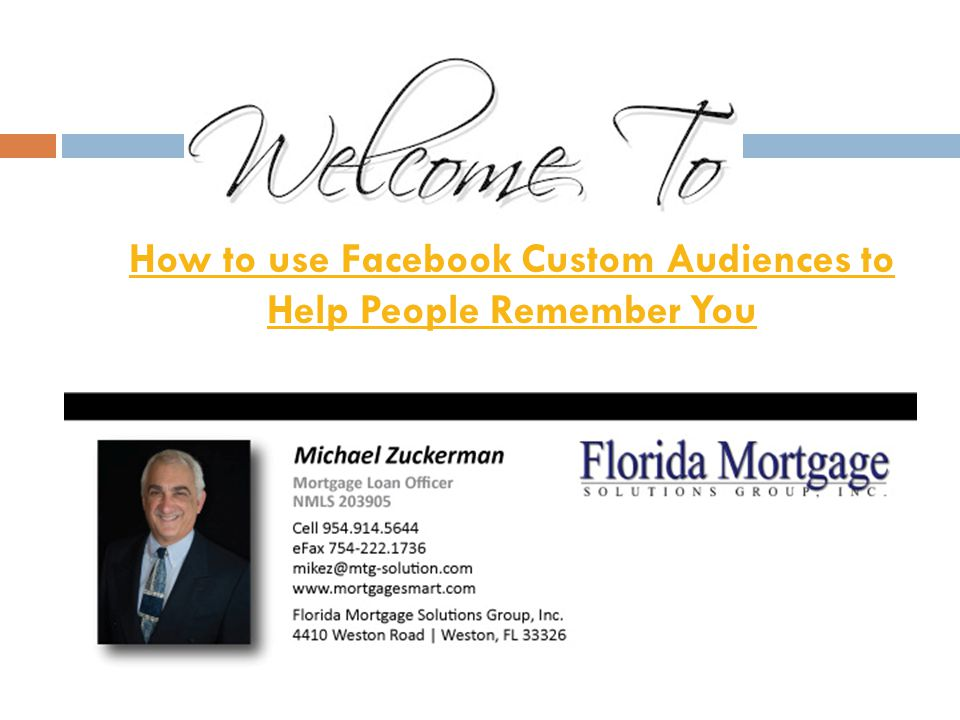 How to use Facebook Custom Audiences to Help People Remember You