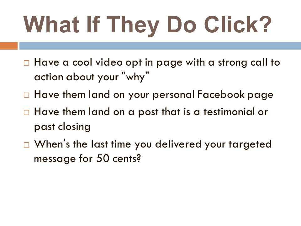 What If They Do Click.