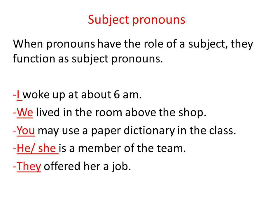 Object pronouns There are two types of objects: A- Direct objectsB- Indirect objects Direct object: The direct object of a sentence is the person or thing that the action of a verb is done to.