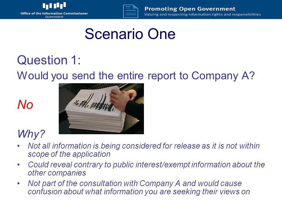 Scenario One Question 2: Presume you redacted the report before sending.