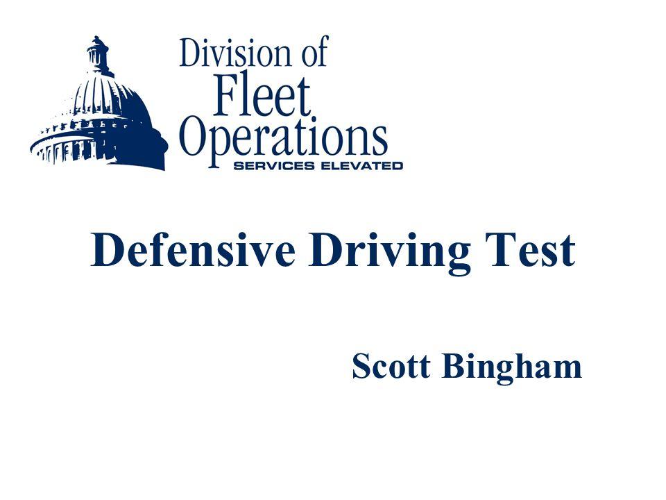 Defensive Driving Test Scott Bingham