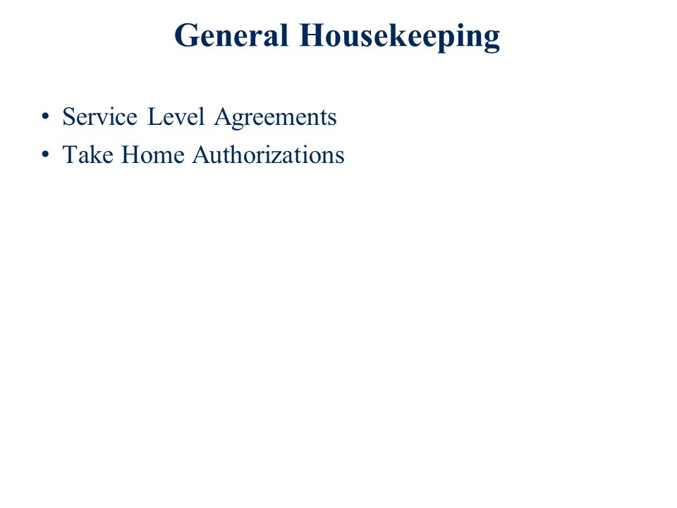 General Housekeeping Service Level Agreements Take Home Authorizations