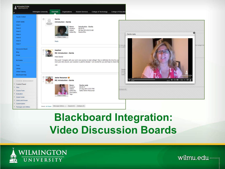Blackboard Integration: Video Discussion Boards PHOTO OPTION