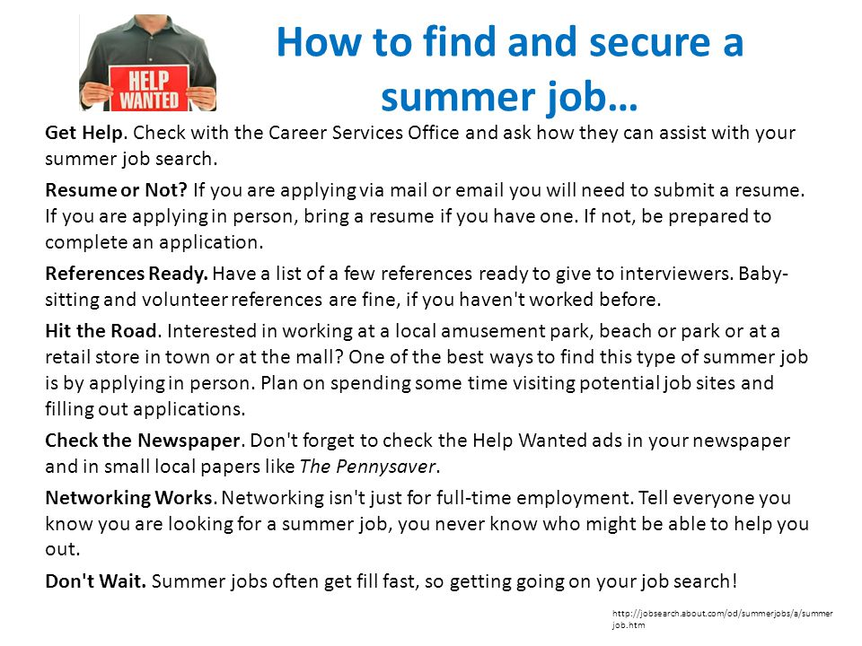 How to find and secure a summer job… Get Help.