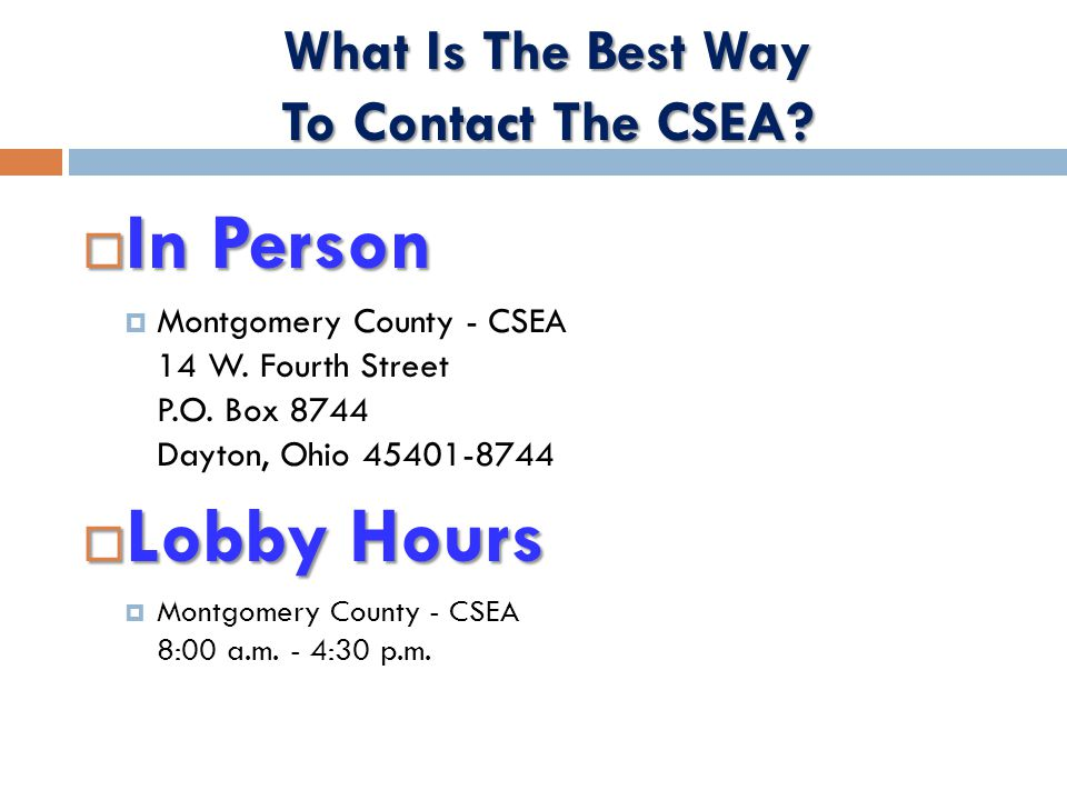  In Person  Montgomery County - CSEA 14 W. Fourth Street P.O.