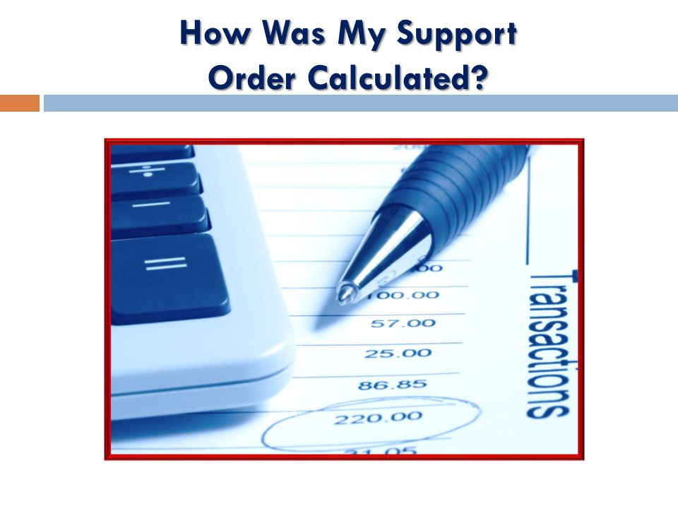 How Was My Support Order Calculated