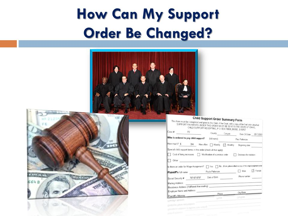 How Can My Support Order Be Changed